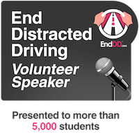 End Distracted Driving - Volunteer Speaker